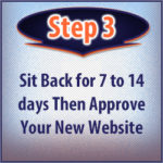 Step 3: Wait and then approve your web design