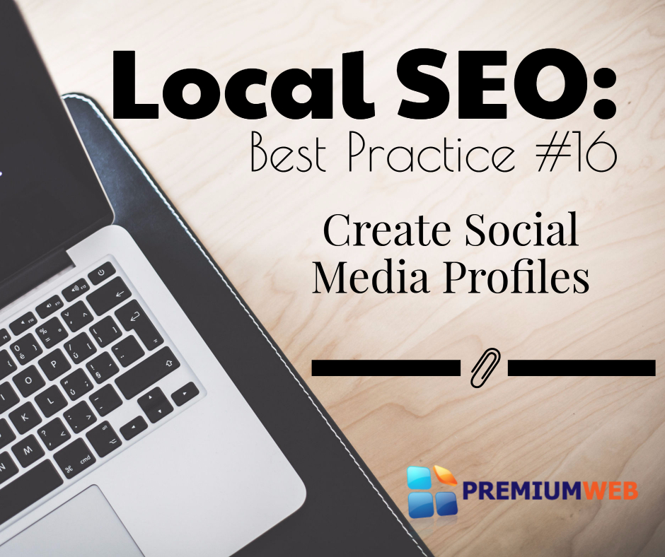 Local SEO: Create Social Media Profiles