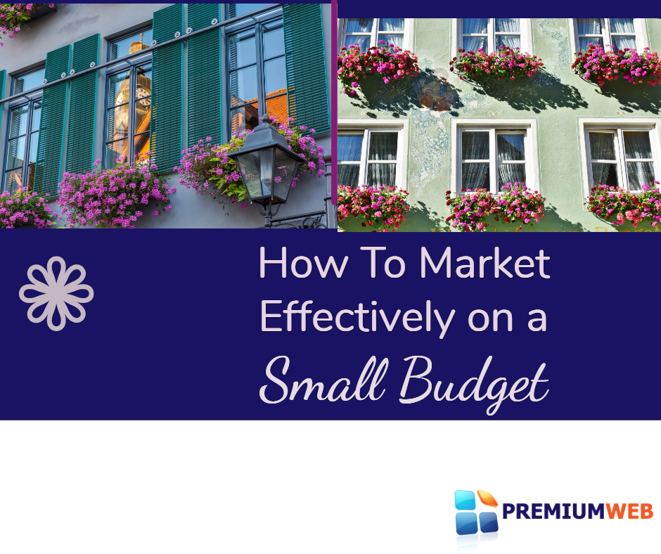 How to Market Effectively on a Small Budget